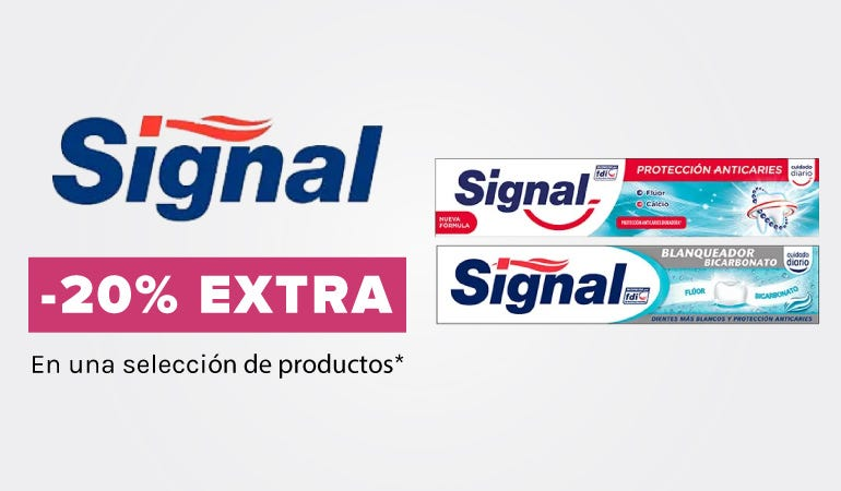 20% EXTRA en Signal